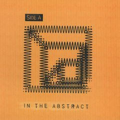 Side A | In The Abstract | Not Two Records | click the cover for more...