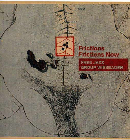 Free Jazz Group Wiesbaden | Frictions | Frictions Now | No