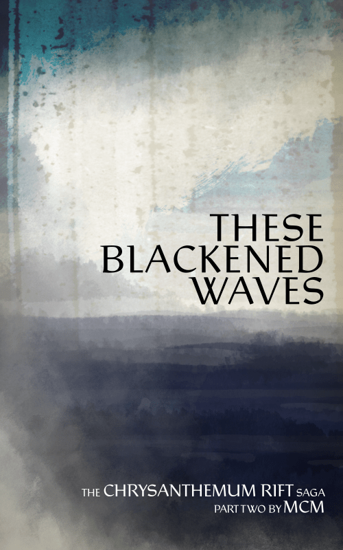 These Blackened Waves