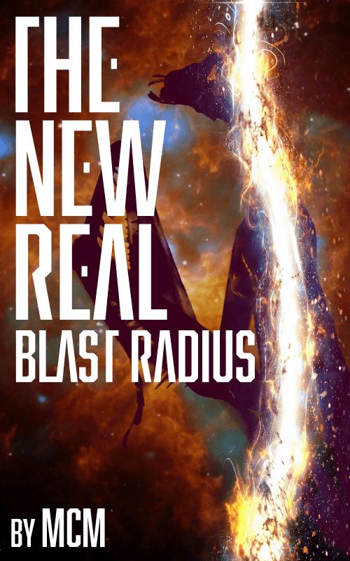 #3D1D The New Real: Blast Radius