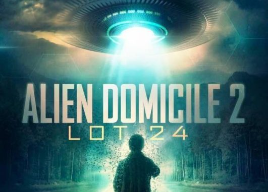 Download Alien Domicile 2: Lot 24 (2018) Mp4 & 3GP