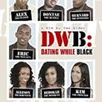 Download Dating While Black (2018) Mp4