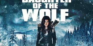 Download Daughter Of The Wolf (2019) Mp4