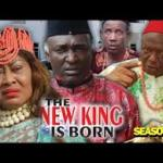 Download THE NEW KING IS BORN SEASON 2 – 2019 Nollywood Movie Mp4 & 3GP