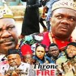 Download Throne On Fire Season 3 – 2019 Nollywood Movie Mp4 & 3GP