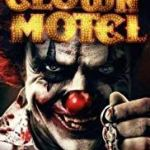 Download Clown Motel (2019) Mp4