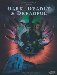Download Dark Deadly And Dreadful (2019) Mp4