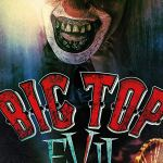 Download Big Top Evil (2019) Mp4