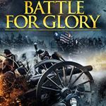 Download 1862 Battle For Glory (2019) Mp4