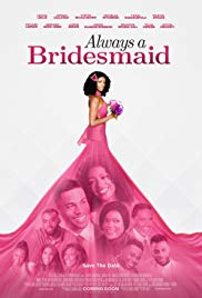 Always A Bridesmaid (2019) Mp4