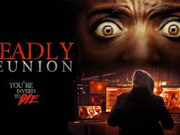 Deadly Reunion (2019) Mp4