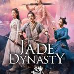 Download Jade Dynasty (2019) [CHINESE Movie] Mp4