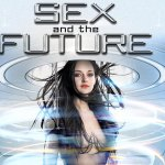 Download Sex and the Future (2020) Mp4