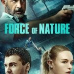 Download Force of Nature (2020) Mp4