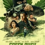 Download Green Rush (2020) Mp4