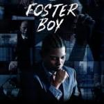 Download Foster Boy (2019) Mp4