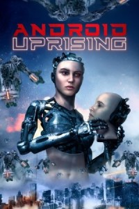 Android Uprising (2020)