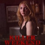 Download Killer Weekend (2020) Mp4