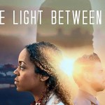 Download The Light Between Us (2020) Mp4