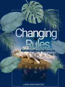 Changing the Rules II: The Movie (2019)