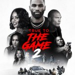 Download True to the Game 2 (2020) Mp4