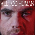 Download All Too Human (2021) Mp4