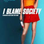 Download I Blame Society (2020) Mp4