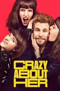 Crazy About Her (2021) (Spanish)