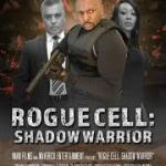 Download Rogue Cell: Shadow Warrior (2020) Mp4