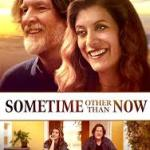 Download Sometime Other Than Now (2021) Mp4