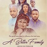 Download A Better Family (2018) Mp4