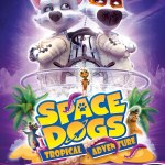 Download Space Dogs: Tropical Adventure (2020) (Animation) Mp4