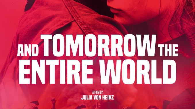 And Tomorrow the Entire World (2020) (German)