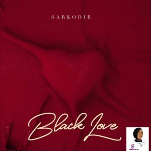 Sarkodie Take My Love