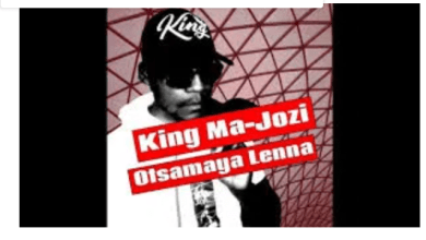 Photo of King Ma-Jozi – Otsamaya Lenna