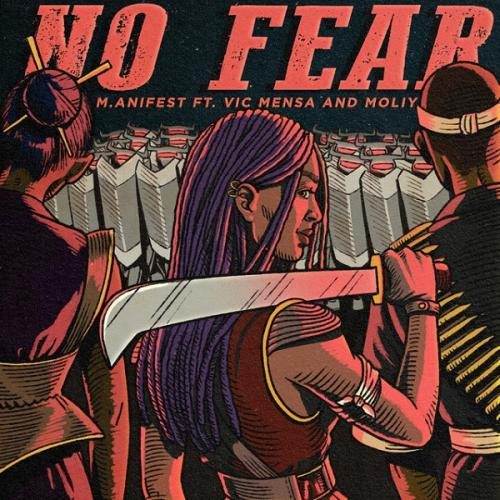 Photo of M.anifest – No Fear Ft. Vic Mensa, Moliy