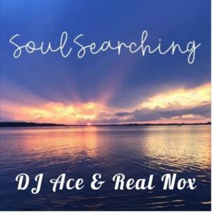 DJ Ace & Real Nox – Soul Searching