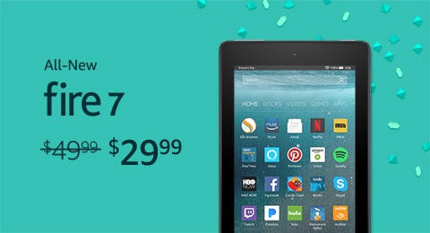 Fire 7 Tablet $29.99