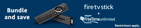 Bundle and save | Fire TV Stick + FreeTime Unlimited | Restrictions apply