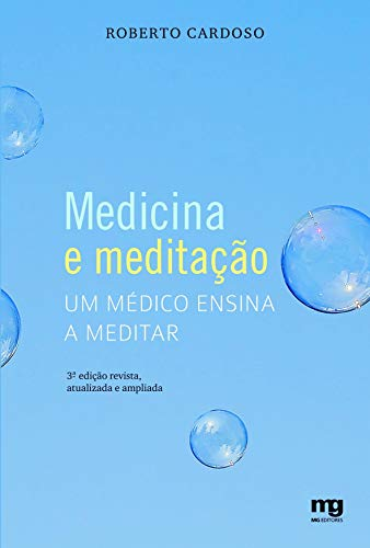 Medicine and meditation: a doctor teaches how to meditate