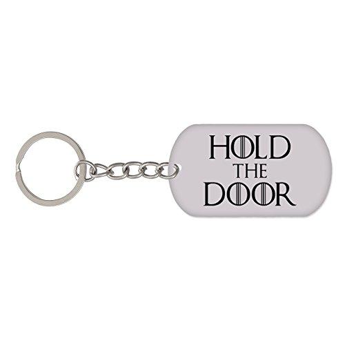 Llavero Hold the door. Parodia Hodor, Juego de tronos (Game of thrones). Con anilla y cadena.