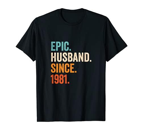 Hombre Epic Husband Since 1981 | 40 aniversario de boda 40 años Camiseta