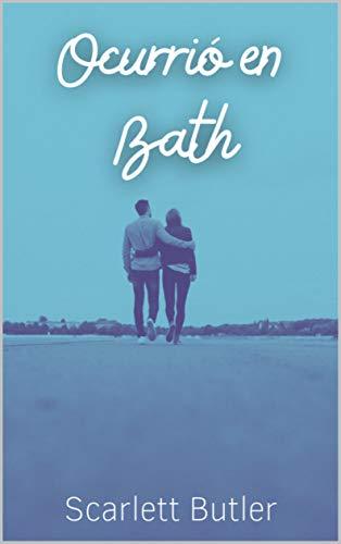 Ocurrió en Bath de Scarlett Butler