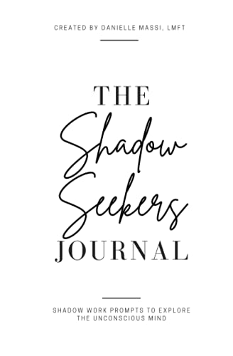 The Shadow Seekers Journal: Shadow Work Prompts to Explore...