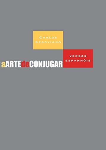 A Arte de Conjugar Verbos Espanhóis