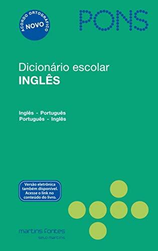 Dicionário Escolar Inglês. Inglês-Português/Português-Inglês