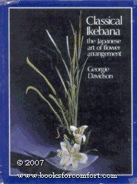 Clássico ikebana: a arte japonesa de arranjos de flores; clássico e moderno