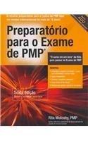 Preparartorio para O Exame de PMP: Aprendizado Rapido Para Passar No Exame De Pmp Do Pmi- Na Sua Primeira Tentativa!