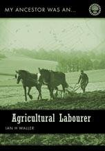 My Ancestor Was an Agricultural Labourer (My Ancestor was an .)