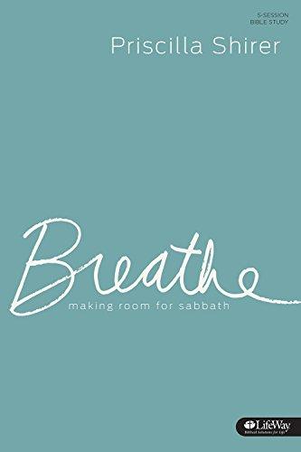 Breathe - Study Journal: Making Room for Sabbath